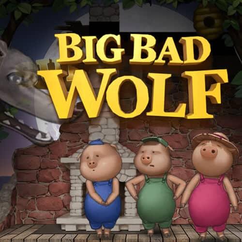สล็อต Big Bad Wolf