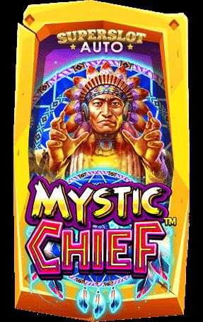สล็อต Mystic Chief