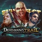 สล็อต Dead Man's Trail