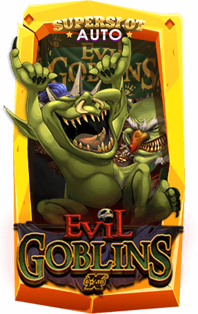 สล็อต Evil Goblins xBomb