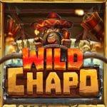 สล็อต Wild Chapo